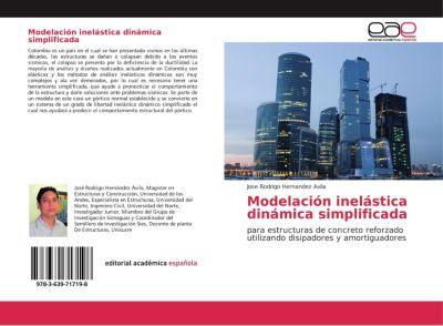 Modelación inelástica dinámica simplificada, Jose Rodrigo Hernandez Avila