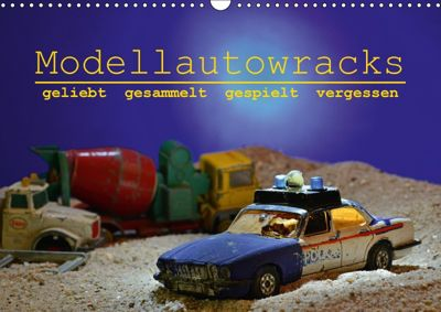 Modellautowracks (Wandkalender 2018 DIN A3 quer), Ingo Laue