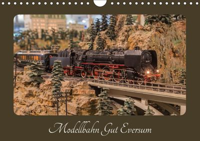 Modellbahn Gut Eversum (Wandkalender 2018 DIN A4 quer), Philipp Radtke