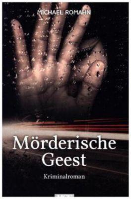 Mörderische Geest, Michael Romahn