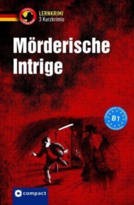 Mörderische Intrige, Katrin Fischer-Sandhop, Nina Wagner, Andrea Ruhling