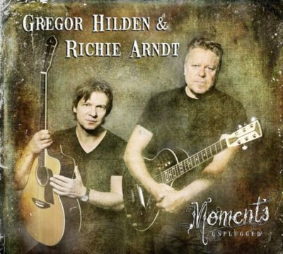 Moments Unplugged, Gregor Hilden, Richie Arndt