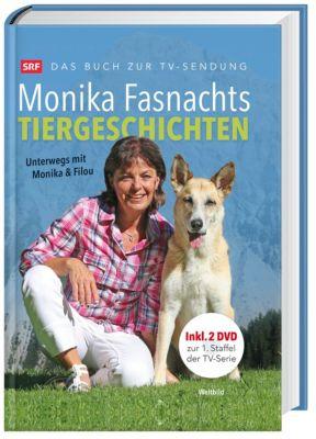Monika Fasnachts Tiergeschichten, m. DVD, Monika Fasnacht