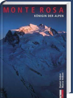 Monte Rosa, Daniel Anker, Marco Volken