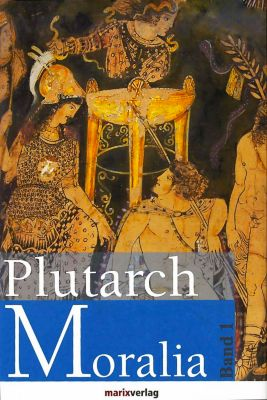 Moralia, 2 Bde., Plutarch