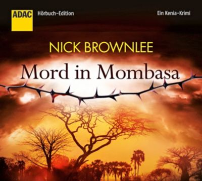 Mord in Mombasa, 5 Audio-CDs, Nick Brownlee
