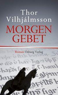 Morgengebet, Thor Vilhjálmsson
