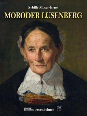 Moroder Lusenberg, Sybille Moser-Ernst