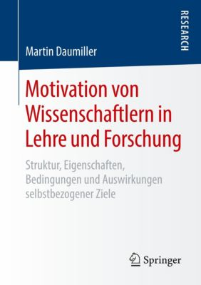 Motivation von Wissenschaftlern in Lehre und Forschung, Martin Daumiller