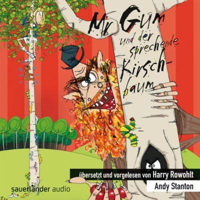 Mr Gum Band 7: Mr Gum und der sprechende Kirschbaum (Audio-CD), Andy Stanton