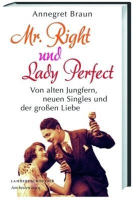 Mr. Right und Lady Perfect, Annegret Braun