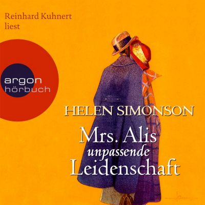 Mrs. Alis unpassende Leidenschaft, 7 Audio-CDs, Helen Simonson