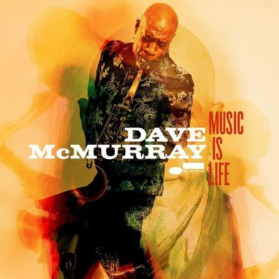 Music Is Life, Dave McMurray