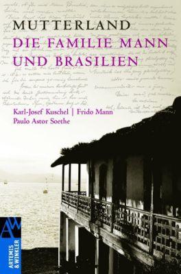 Mutterland, Karl-Josef Kuschel, Frido Mann, Paulo A. Soethe