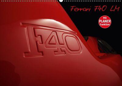 Mythos Ferrari F40 LM (Wandkalender 2018 DIN A2 quer), Stefan Bau