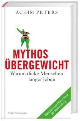 Mythos Übergewicht, Achim Peters