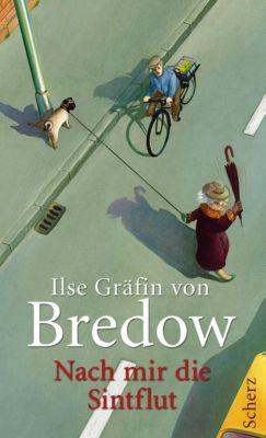Nach mir die Sintflut, Ilse Gräfin Von Bredow