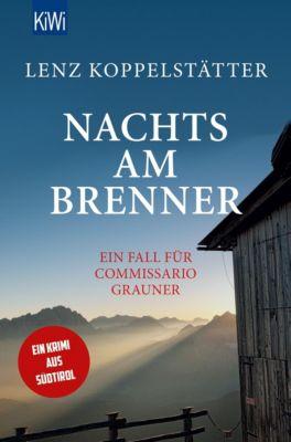Nachts am Brenner, Lenz Koppelstätter