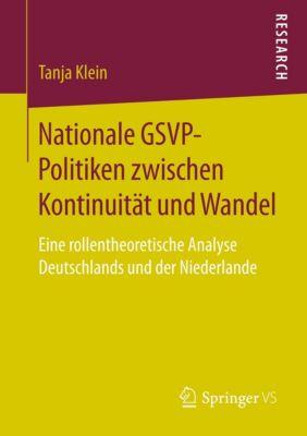 Nationale GSVP-Politiken zwischen Kontinuität und Wandel, Tanja Klein