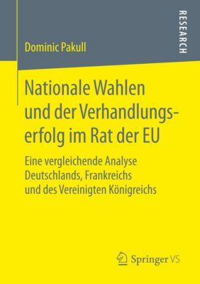 Nationale Wahlen und der Verhandlungserfolg im Rat der EU, Dominic Pakull