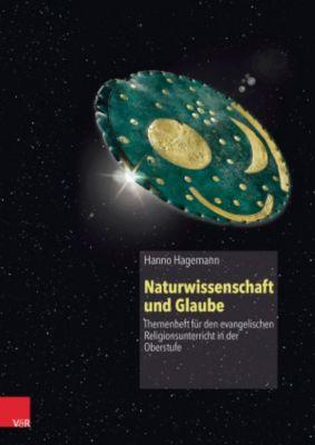 Naturwissenschaft und Glaube, Hanno Hagemann