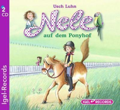 Nele Band 2: Nele auf dem Ponyhof (2 Audio-CDs), Usch Luhn