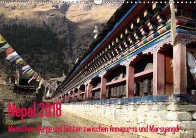 Nepal 2018 Menschen, Berge und Götter zwischen Annapurna und Marsyangdi (Wandkalender 2018 DIN A3 quer), Sandra Rauch