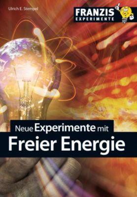 Neue Experimente mit Freier Energie, Ulrich E. Stempel