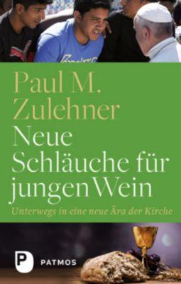 Neue Schläuche für jungen Wein, Paul M. Zulehner