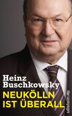 Neukölln ist überall, Heinz Buschkowsky