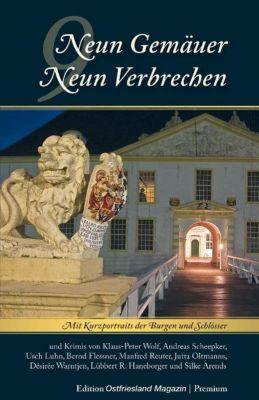 Neun Gemäuer - Neun Verbrechen, Klaus-Peter Wolf, Andreas Scheepker, Bernd Usch Luhn