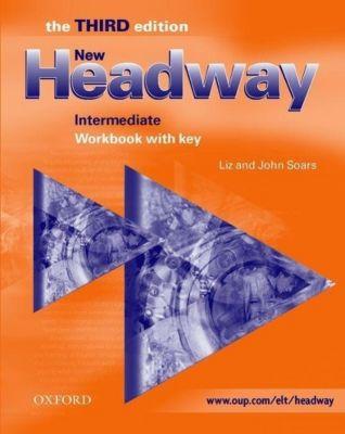 New Headway Intermediate, Third edition: Workbook with Key
