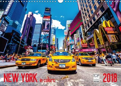 New York in Colors 2018 (Wandkalender 2018 DIN A3 quer), Toby Seifinger