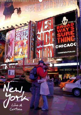 New York Like A Cartoon (Posterbuch, DIN A2 hoch), Reiner Silberstein