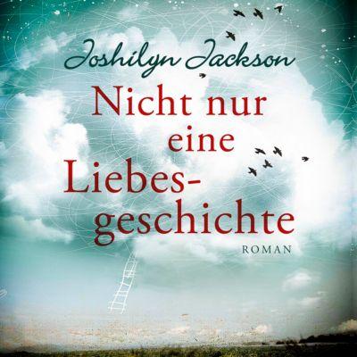 Nicht nur eine Liebesgeschichte, MP3-CD, Joshilyn Jackson