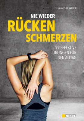 Nie wieder Rückenschmerzen!, Franziska Weber