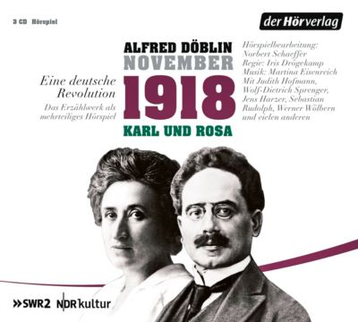 November 1918. Eine deutsche Revolution, 3 Audio-CDs, Alfred Döblin