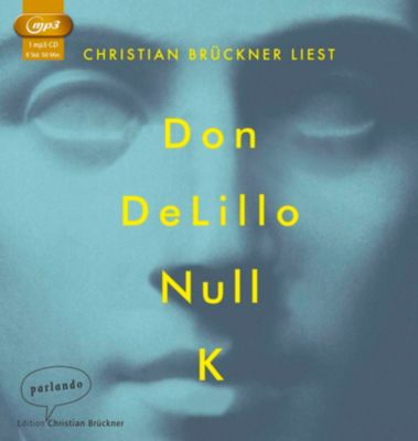 Null K, 1 MP3-CD, Don DeLillo
