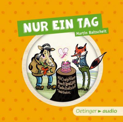 Nur ein Tag, 1 Audio-CD, Martin Baltscheit