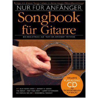 Nur für Anfänger, Songbook für Gitarre, m. Audio-CD, Play-Along