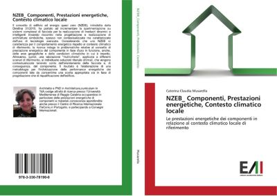 NZEB_ Componenti, Prestazioni energetiche, Contesto climatico locale, Caterina Claudia Musarella