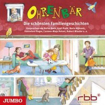 Ohrenbär - Die schönsten Familiengeschichten, Audio-CD, Monika Feth, Gudrun Mebs, Katja Reider