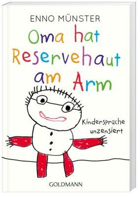 Oma hat Reservehaut am Arm, Enno Münster