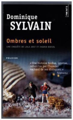 Ombres et soleils, Dominique Sylvain