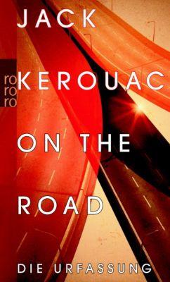On the Road, Die Urfassung, Jack Kerouac