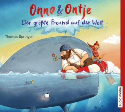 Onno und Ontje - Der größte Freund auf der Welt, 1 Audio-CD, Thomas Springer