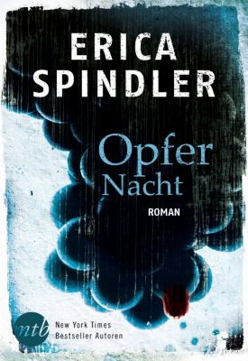 Opfernacht, Erica Spindler