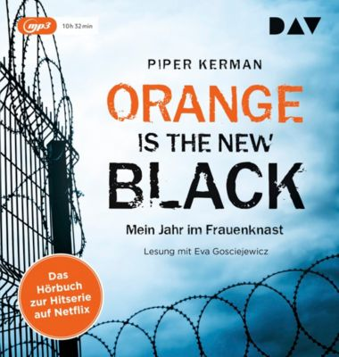 Orange Is the New Black, 1 MP3-CD, Piper Kerman