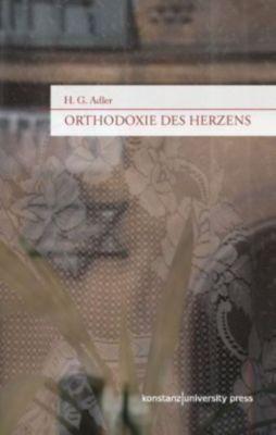 Orthodoxie des Herzens, Hans G. Adler