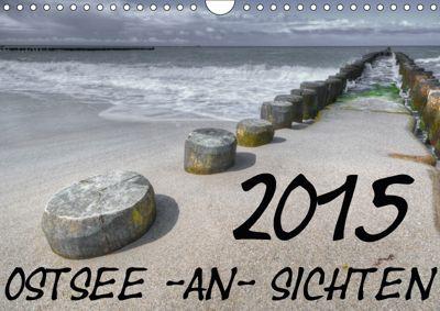 Ostsee-an-Sichten (Wandkalender 2018 DIN A4 quer), W. Bayer